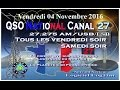 Vendredi 04 Novembre 2016 QSO National du canal 27