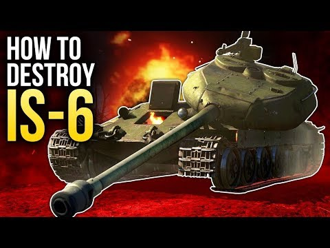 How to destroy the IS-6 / War Thunder