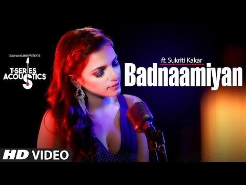 Badnaamiyan Acoustics | Hate Story IV | Sukriti Ka