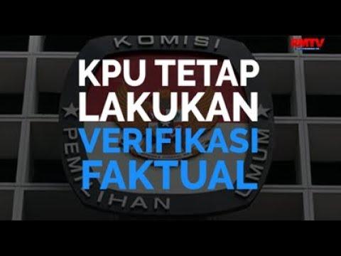 KPU Tetap Lakukan Verifikasi Faktual