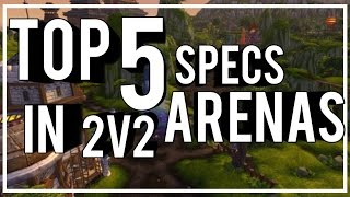 This list is opinion based to take it with a grain of salt. Today we will be taking a look at some of the best classes in 2v2 Arenas. I know that 2v2s are not the most ...