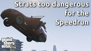 Video The Strats too dangerous for the GTA V Speedrun MP3, 3GP, MP4, WEBM, AVI, FLV September 2019
