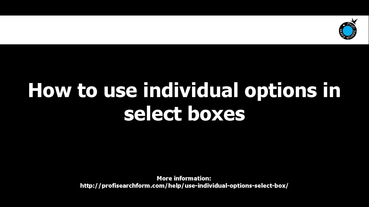 How to use individual options for selectboxes