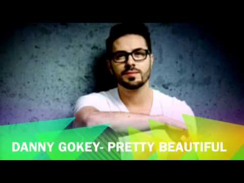 Pretty Beautiful- Danny Gokey