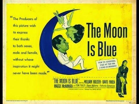 The Moon is Blue -Original Movie Trailer