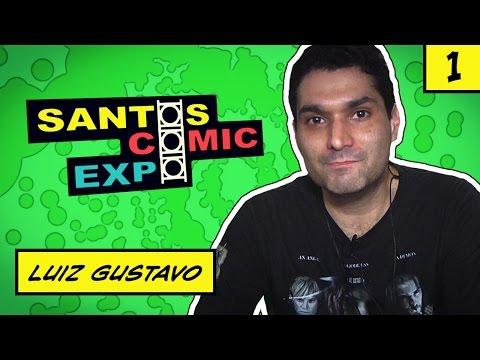 E01 LUIZ GUSTAVO | SANTOS COMIC EXPO 2014