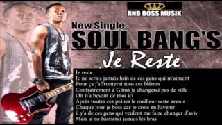 Soul Bang's - Je Reste (Parodie jme Tire Maitre Gims)