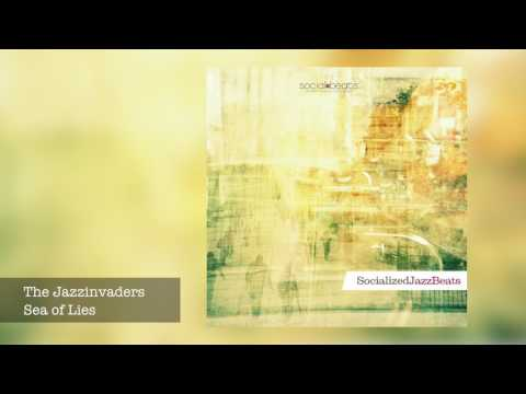 12 The Jazzinvaders - Sea of Lies