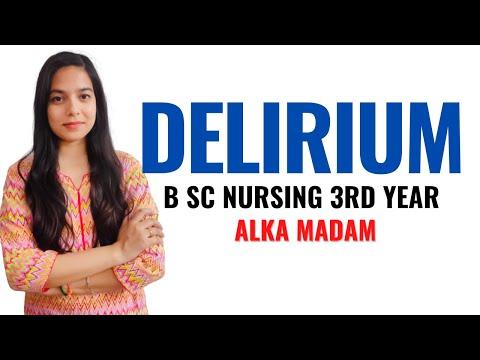 Delirium II B Sc Nursing 3rd Year II Mental Health Nursing II