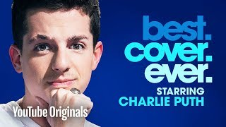 Video Charlie Puth Best.Cover.Ever. - Episode 4 MP3, 3GP, MP4, WEBM, AVI, FLV Juni 2018