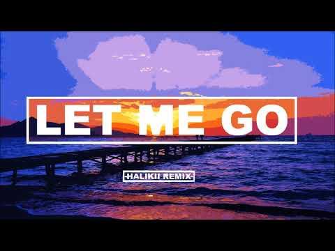 Video Hailee Steinfeld & Alesso - Let Me Go (Halikii Remix) feat. Florida Georgia Line & watt download in MP3, 3GP, MP4, WEBM, AVI, FLV January 2017