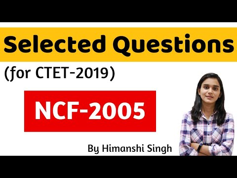 NCF-2005 Important Questions for CTET-2019