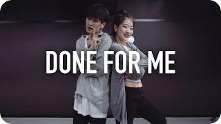 Video Done For Me - Charlie Puth ft. Kehlani / Youjin Kim Choreography MP3, 3GP, MP4, WEBM, AVI, FLV Juli 2018