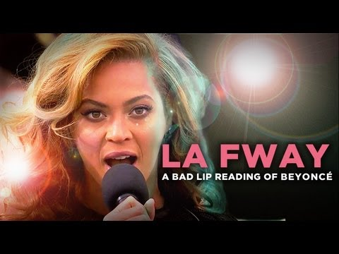 LA FWAY  A Bad Lip Reading of Beyonc