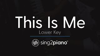 Video This Is Me (LOWER Piano) originally by Keala Settle & The Greatest Showman Ensemble MP3, 3GP, MP4, WEBM, AVI, FLV Mei 2018