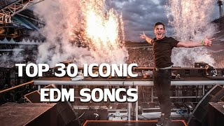 Video Top 30 Most Iconic Edm Songs | Rave Nation MP3, 3GP, MP4, WEBM, AVI, FLV Agustus 2018