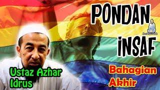 Video Ceramah Terbaru Ustaz Azhar Idrus bertajuk Pondan Insaf Bahagian Akhir MP3, 3GP, MP4, WEBM, AVI, FLV April 2019