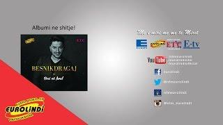 Besnik Dragaj - E kam emrin kosovar (audio) 2014