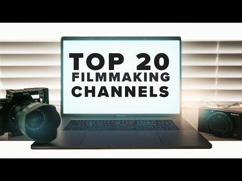 Top 20 Filmmaking Channels You Should Watch