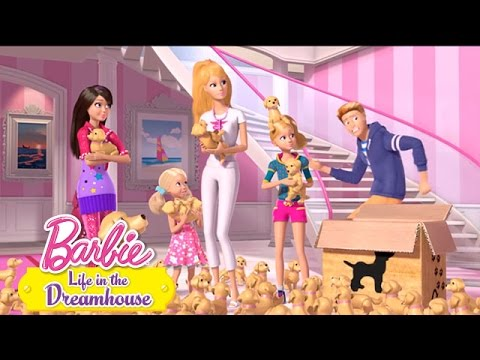 Life in the Dreamhouse -- Plethora Of Puppies | Barbie