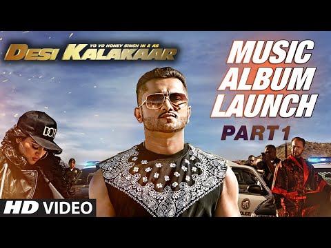 Desi Kalakaar Music Album Launch - Part - 1 | Yo Yo Honey Singh 01 September 2014 03 PM
