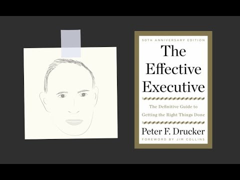 THE EFFECTIVE EXECUTIVE by Peter Drucker   Core Message