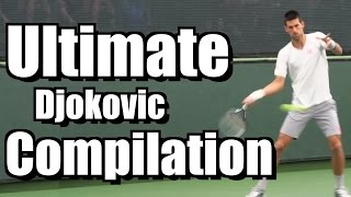 Tennis Highlights, Video - Novak Djokovic Ultimate Compilation - Forehand - Backhand - Serve - Volley - 2013 Indian Wells