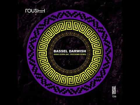 Bassel Darwish - Bring Down (Original Mix)