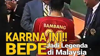 Video INI ALASAN KENAPA BAMBANG PAMUNGKAS (BEPE) MENJADI LEGENDA DI MALAYSIA MP3, 3GP, MP4, WEBM, AVI, FLV November 2018