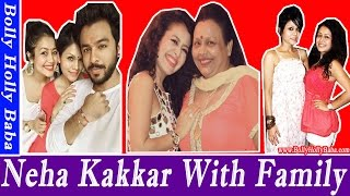 Neha Kakkar  With Family  Husband  Mother  Father  Brother  New Songs  Movies Childhood Pics Follow Us: Facebook:...