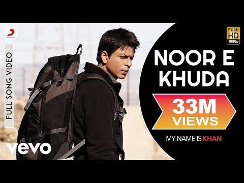 Noor E Khuda Full Video - My Name is Khan|Shahrukh Khan|Kajol|Adnan Sami|Shreya Ghoshal