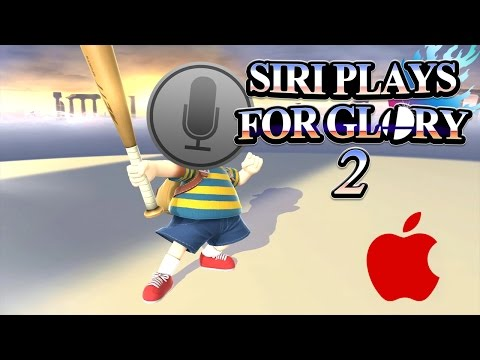 SIRI PLAYS FOR GLORY 2
