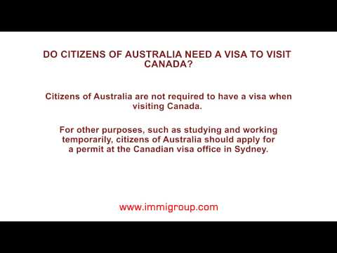 Do citizens of Australia need a visa to visit Canada?