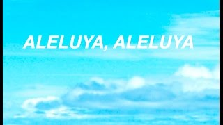 Download Lagu DANIEL ARRIAGA: ALELUYA, ALELUYA Mp3