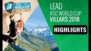 IFSC Climbing World Cup Villars 2018 - Lead Finals Highlights by International Federation of Sport Climbing