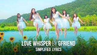 Video GFRIEND - Love Whisper (Simplified Lyrics) MP3, 3GP, MP4, WEBM, AVI, FLV September 2017