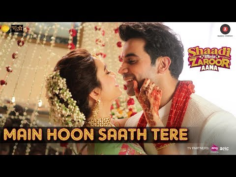 Main Hoon Saath Tere Song Full Length hindi Song from Latest Hindi Movie Shaadi Mein Zaroor Aana