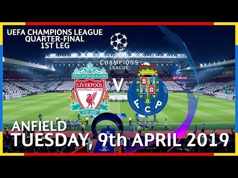 Liverpool Vs FC Porto - Tuesday, 9th April 2019 #UEFAChampionsLeagueQuarterFinal1stLeg