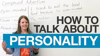 Learn English Vocabulary Compound Adjectives to describe people