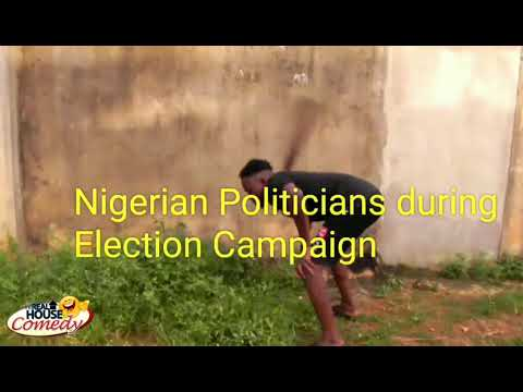 Nigerian politicians during Election campaign vs after winning the Election (Real House Of Comedy)