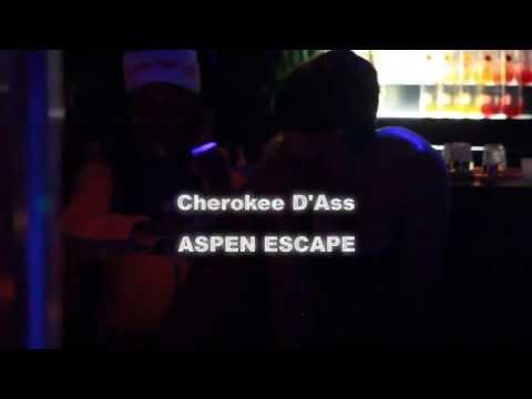 cherokee d`ass
