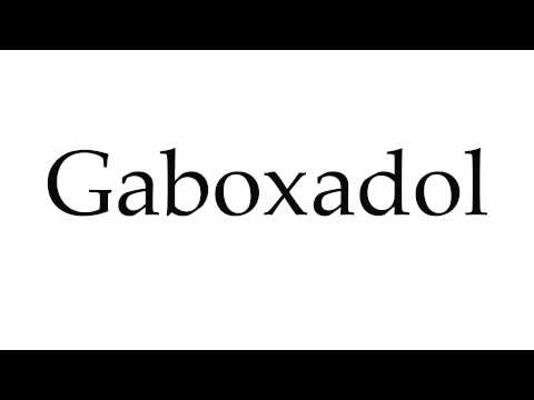 How to Pronounce Gaboxadol