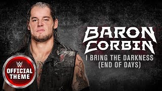 Download Lagu Baron Corbin - I Bring The Darkness (End of Days) [Entrance Theme] feat. Tommy Vext Mp3