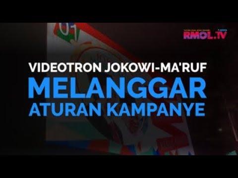 Videotron Jokowi-Ma'ruf Melanggar Aturan Kampanye