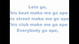 Far East Movement-Go ape (with lyrics)