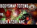 Path of Exile 31 - Bodyswap Totems vs Uber Atziri in Abyss HC (Chieftain)