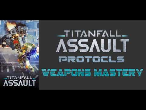 Titanfall Assualt Protocols #1 - Weapon Mastery