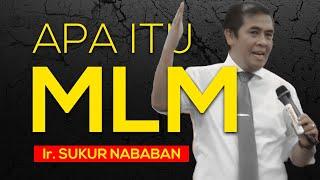 Video (PART 01) Konsep Dasar Bisnis Multilevel Marketing (MLM) yang sebenarnya oleh Ir. Sukur Nababan MP3, 3GP, MP4, WEBM, AVI, FLV Desember 2018