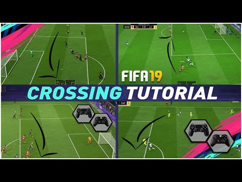 FIFA 19 THE SECRET TO ALWAYS SCORE CROSSES -  FIFA 19 CROSSING TUTORIAL - TIPS & TRICKS