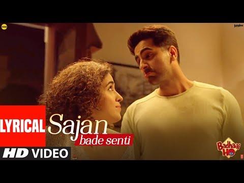 SAJAN BADE SENTI | Badhaai Ho | Ayushmann K | Sany